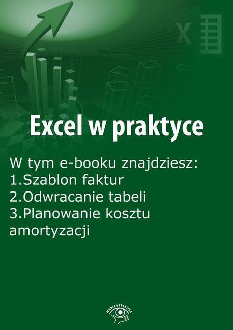 Excel w praktyce, wydanie kwiecień 2015 r. - Rafał Janus