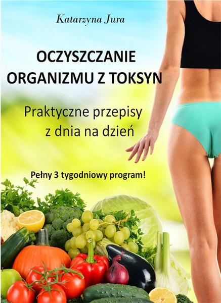 Oczyszczanie organizmu z toksyn