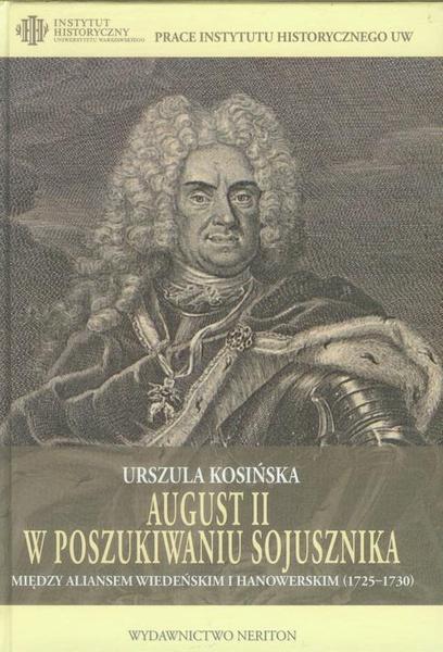 August II w poszukiwaniu sojusznika