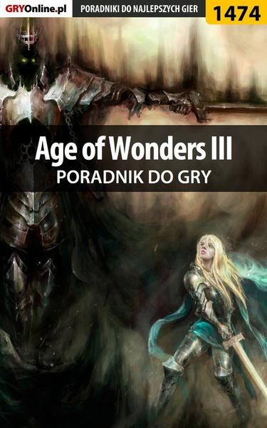 Age of Wonders III - poradnik do gry