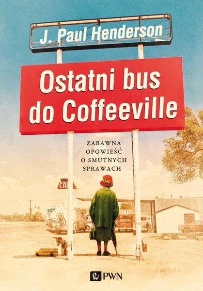 Ostatni bus do Coffeeville