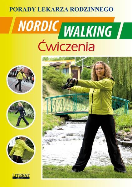 Nordic Walking. Ćwiczenia. Porady lekarza rodzinnego