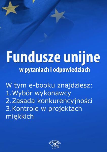 Fundusze unijne w pytaniach i odpowiedziach, wydanie styczeń 2016 r.