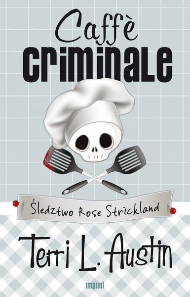 Caffe criminale. Śledztwo Rose Strickland