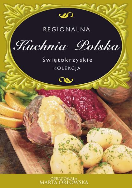 Kuchnia Polska. Świętokrzyskie