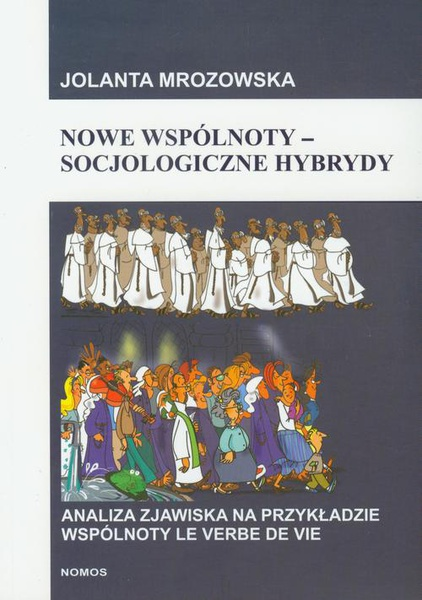 Nowe wspólnoty socjologiczne hybrydy
