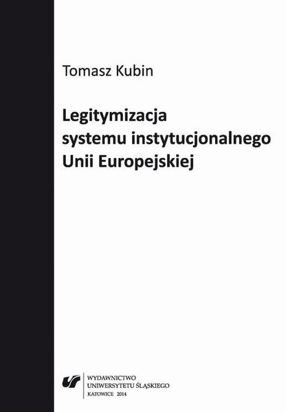Legitymizacja systemu instytucjonalnego Unii Europejskiej