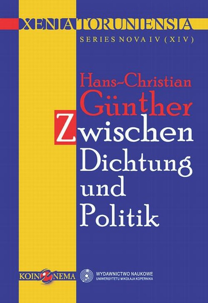Xenia Toruniensia XIV. Hans-Christian. Zwischen Dichtung and Politik
