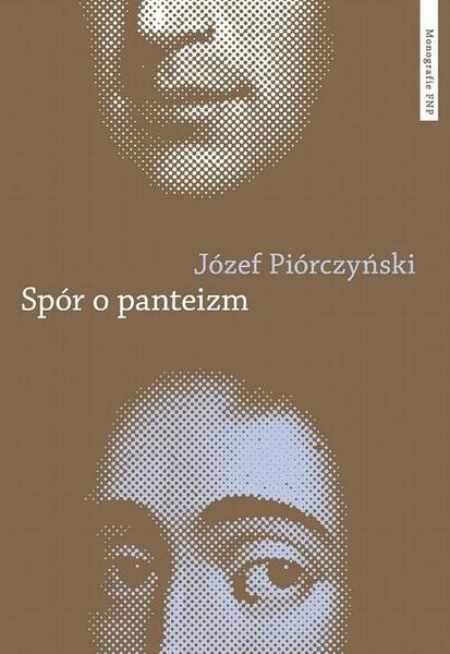 Spór o panteizm. Droga Spinozy do filozofii i kultury niemieckiej