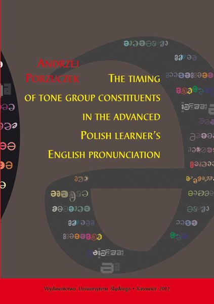 The timing of tone group constituents in the advanced Polish learner's English pronunciation