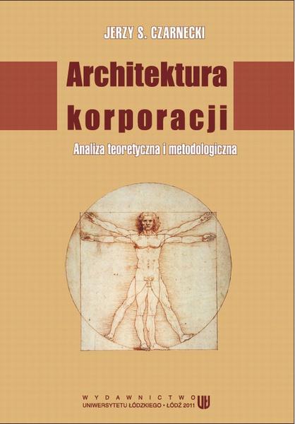 Architektura korporacji. Analiza teoretyczna i metodologiczna