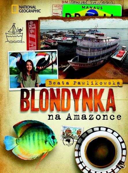 Blondynka na Amazonce