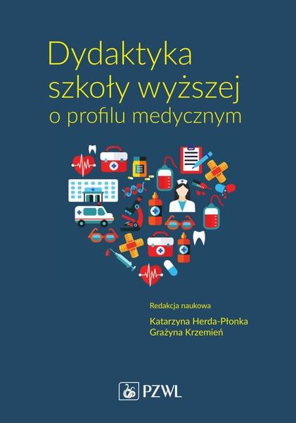 Dydaktyka szkoły wyższej o profilu medycznym