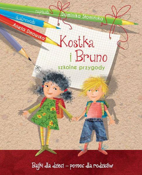 Kostka i Bruno. Szkolne przygody