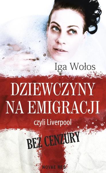 Dziewczyny na emigracji, czyli Liverpool bez cenzury