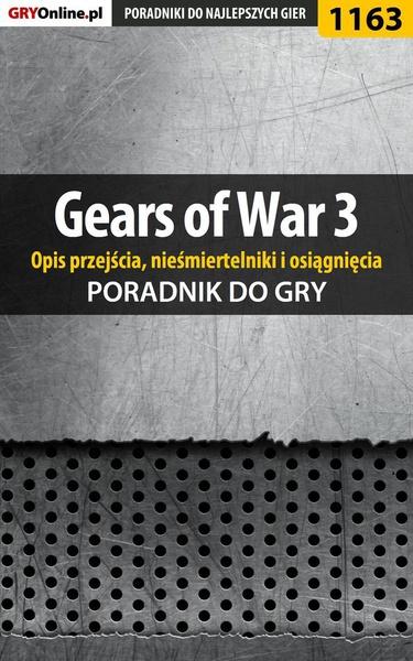 Gears of War 3 - poradnik do gry (opis przejścia, nieśmiertelniki, osiągnięcia)