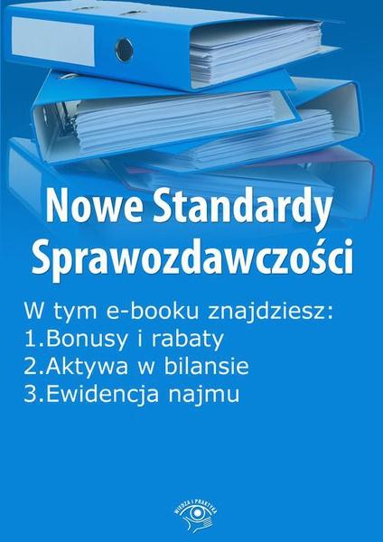 Nowe Standardy Sprawozdawczości , wydanie kwiecień 2014 r. część I