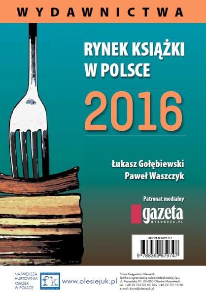 Rynek ksiązki w Polsce 2016. Wydawnictwa