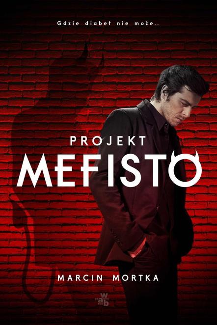 Projekt Mefisto - Marcin Mortka