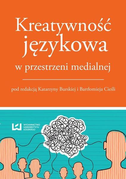 Kreatywność językowa w przestrzeni medialnej