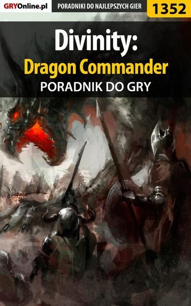 Divinity: Dragon Commander - poradnik do gry