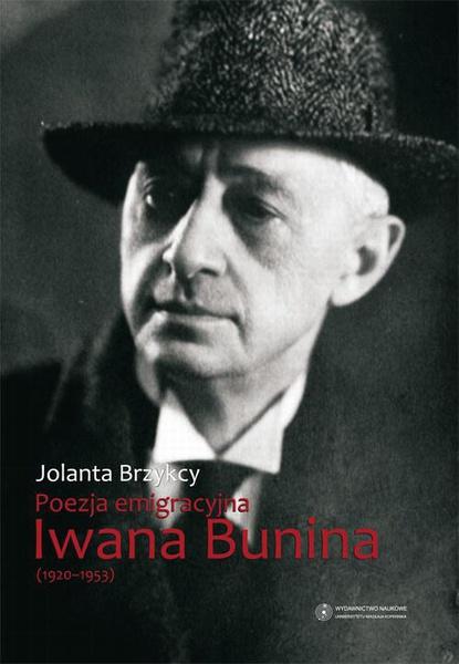 Poezja emigracyjna Iwana Bunina (1920-1953)