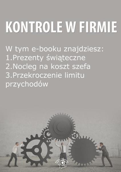 Kontrole w Firmie, wydanie grudzień 2014 r.