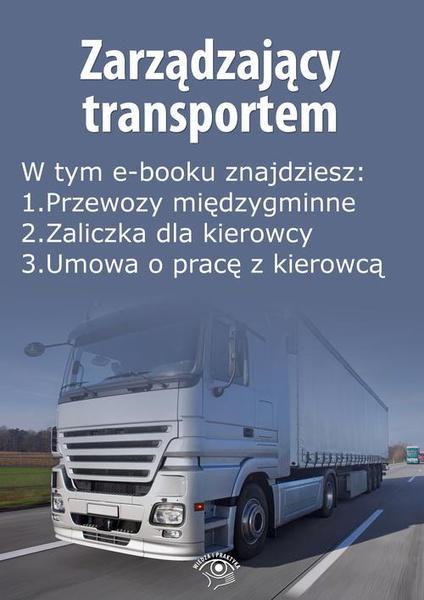 Zarządzający transportem, wydanie listopad 2014 r.