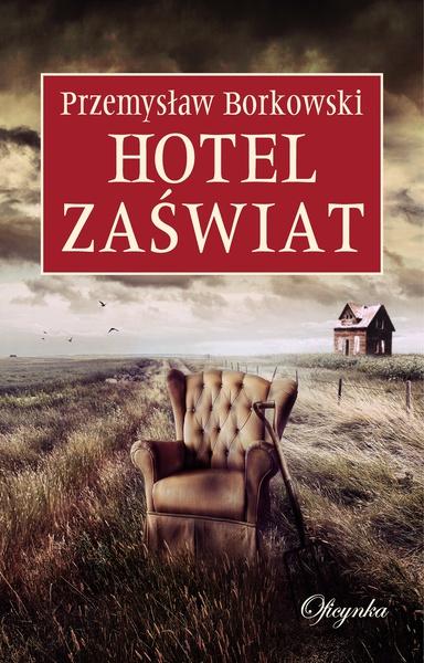 Hotel Zaświat