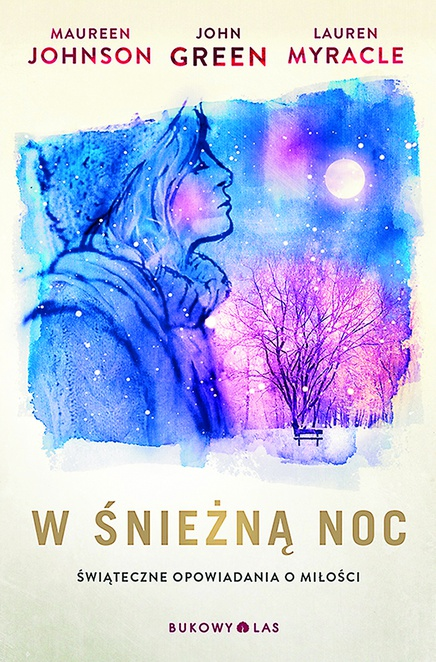 W śnieżną noc - Maureen Johnson,John Green,Lauren Myracle