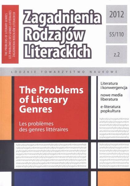 Zagadnienia Rodzajów Literackich t. 55 (110) z. 2/2012