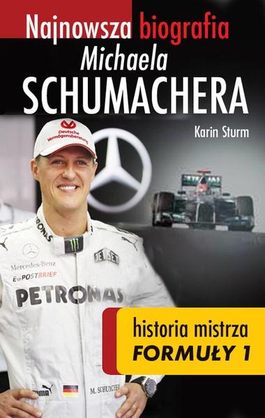 Najnowsza biografia Michaela Schumachera. Historia mistrza Formuły 1