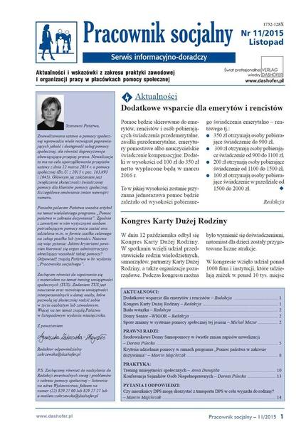 Pracownik socjalny. Aktualności i wskazówki z zakresu praktyki zawodowej i organizacji pracy w placówkach pomocy społecznej. Nr 11/2015