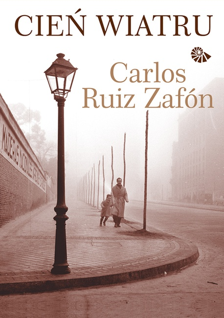 Cień wiatru - Carlos Ruis Zafon