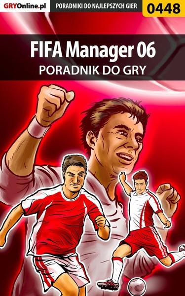 FIFA Manager 06 - poradnik do gry