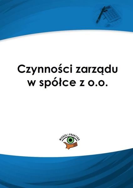 Czynności zarządu w spółce z o.o.