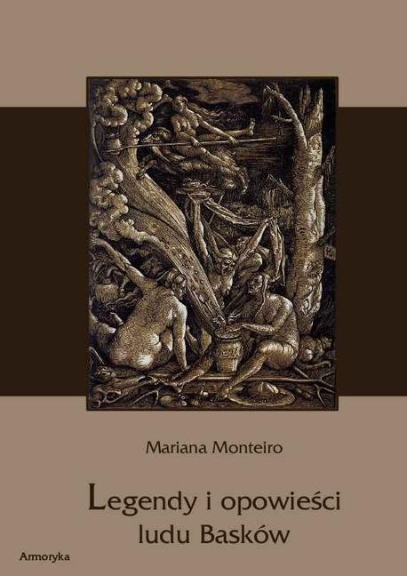 Legendy i opowieści ludu Basków - Mariana Monteiro