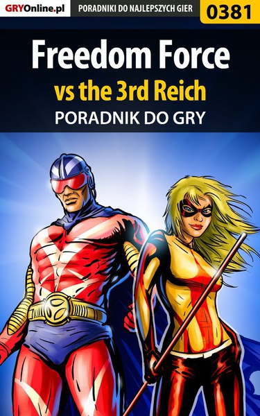 Freedom Force vs the 3rd Reich - poradnik do gry