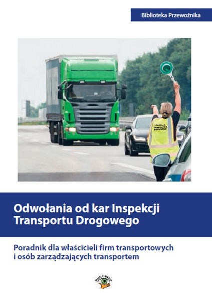Odwołania od kar Inspekcji Transportu Drogowego