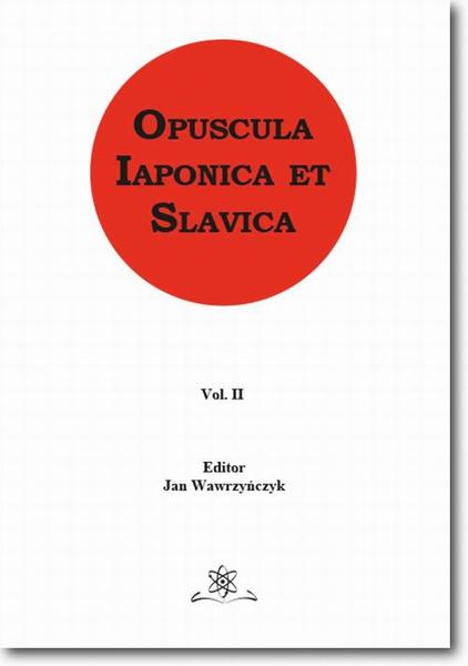 Opuscula Iaponica et Slavica  Vol. 2