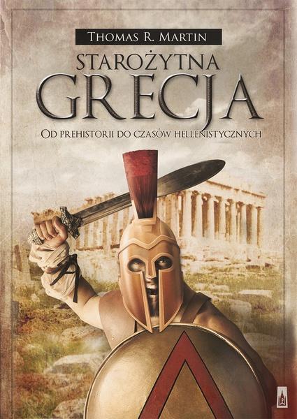 Starożytna Grecja. Od prehistorii do czasów hellenistycznych
