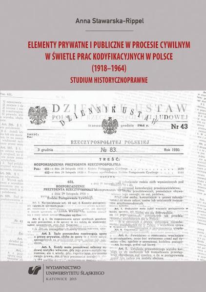 Elementy prywatne i publiczne w procesie cywilnym w świetle prac kodyfikacyjnych w Polsce (1918–1964)