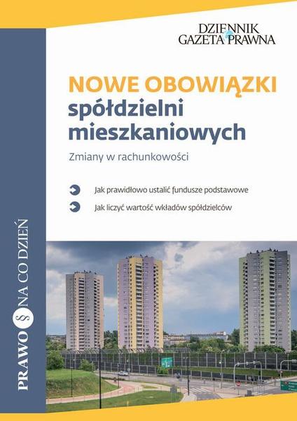 Nowe obowiązki spółdzielni mieszkaniowych Zmiany w rachunkowości