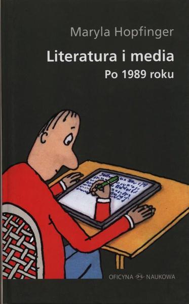 Literatura i media po 1989 roku