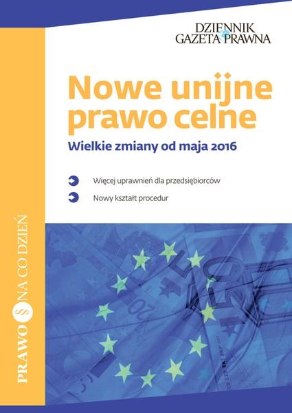 Nowe unijne prawo celne