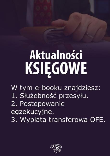 Aktualności księgowe. Wydanie lipiec 2014 r. - Zbigniew Biskupski