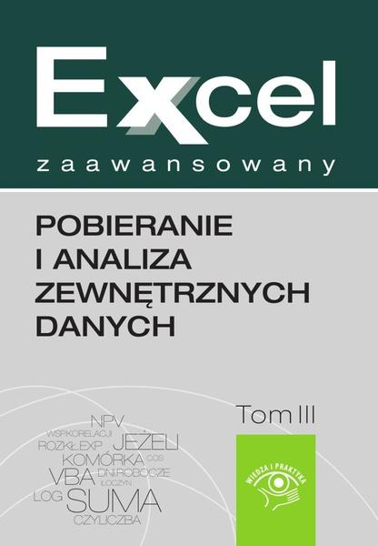Excel zaawansowany  - pobieranie i analiza zewnętrznych danych
