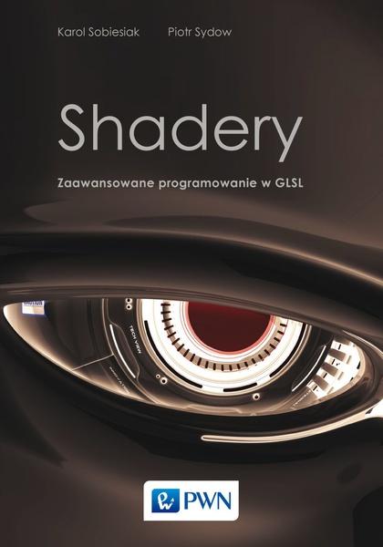 Shadery. Zaawansowane programowanie wGLSL