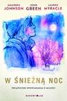 ebook W śnieżną noc - Maureen Johnson,John Green,Lauren Myracle