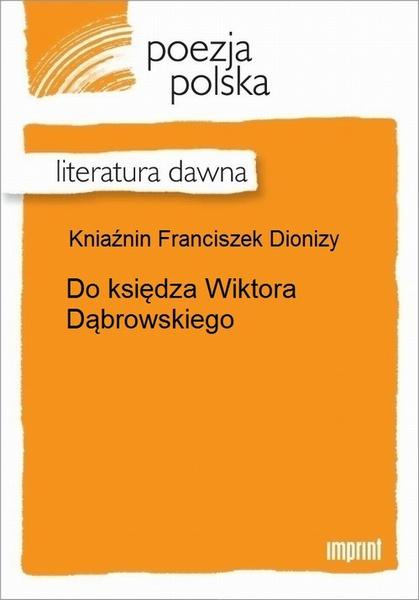 Do księdza Wiktora Dąbrowskiego